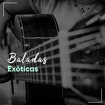 #Baladas Exóticas