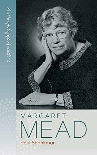 Compare Textbook Prices for Margaret Mead Anthropology's Ancestors, 1 1 Edition ISBN 9781800731431 by Shankman, Paul