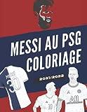 Livre coloriage Leo Messi au PSG: Livre du coloriage pour adultes et supporters de football