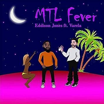 MTL fever