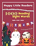 Happy Little Readers Reading 1000 Sight Words| English French Catalan Trilingual Kids: I can read First Fry sight word with short sentences. Learning ... how to read for Kindergarten, 1st - 3rd Grade