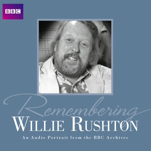 Remembering... Willie Rushton audiobook cover art