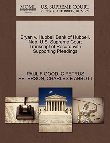 Bryan V. Hubbell Bank of Hubbell, Neb. U.S. Supreme Court Transcript of Record with Supporting Pleadings