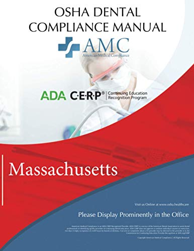 OSHA Dental Compliance Manual: Massachusetts