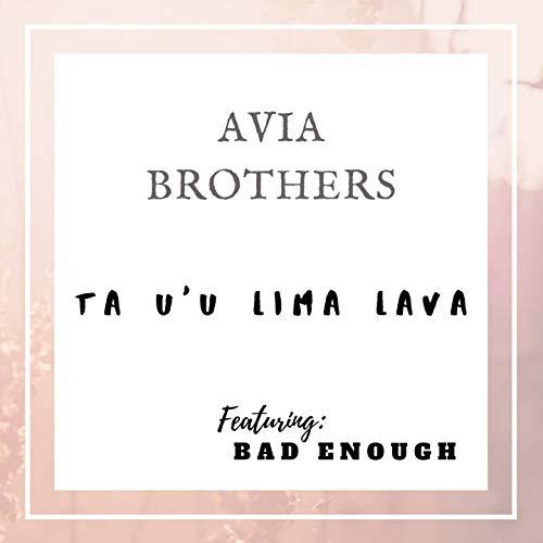 Ta U'u Lima Lava (feat. Bad Enough)