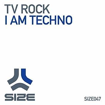 I Am Techno