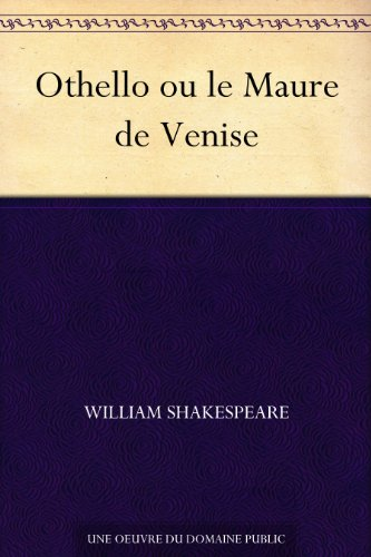 Couverture du livre Othello ou le Maure de Venise