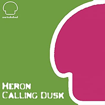 Calling Dusk