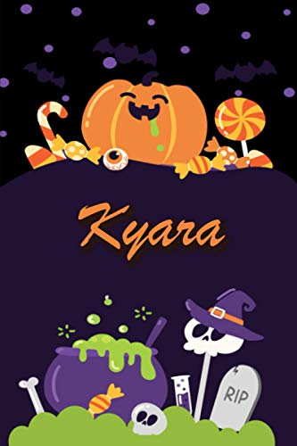 Kyara: Personalized Name Notebook for Halloween - Wide Ruled blank paper Composition Notebooks for Kids (6x9) - Wide lined Workbook for Girls Teens ... Back to School - Perfect Gift for Halloween