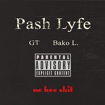 No Hoe Shit (feat. GT & Bako L.)