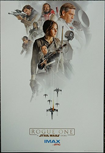 Rogue One:A Star Wars Story AMC Exclusive Imax Limited Edition Original (Not a Reprint) Promo Movie Poster (3 of 3) 13x19