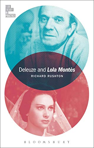 Deleuze and Lola Montès (Film Theory in Practice) (English Edition)