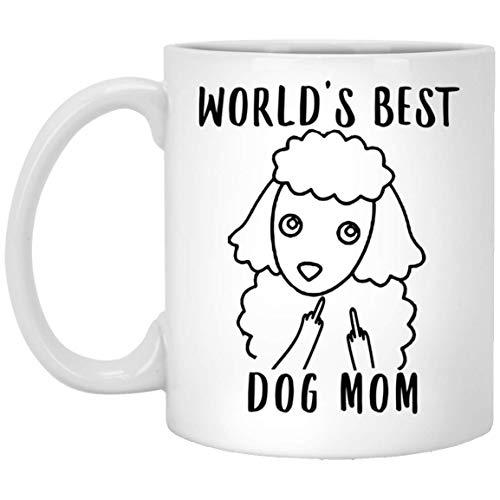 N\A Funny Miniature Poodle World'S Best Mom - Taza de café Blanca con Dedo Medio, 11 oz
