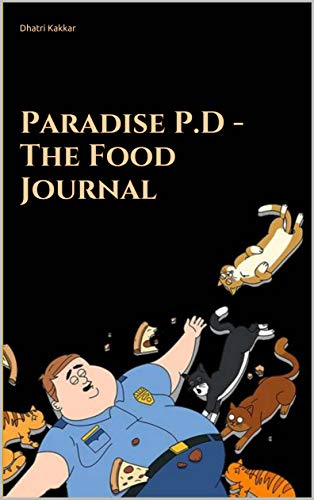 Paradise P.D - The Food Journal (English Edition)