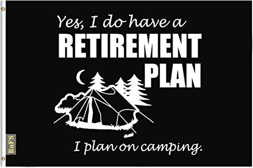 RuFS Yes I Do Have A Retirement Plan I Plan to Go Camping Gartenhaus einseitig Polyester Zeichen Outdoor Banner Außenwand Innenhof Banner Dekor