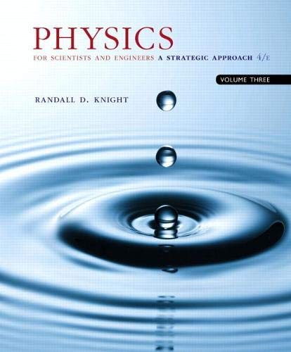 Physics for Scientists and Engineers with Modern Physics: A Strategic Approach, Vol. 3 (Chs 36-42)