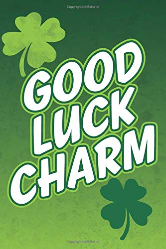 Good Luck Charm: Blank Lined Notebook, Journal or Diary