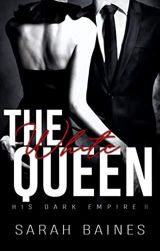 The White Queen (His Dark Empire 2)