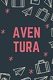 Aventura: Cuaderno de Viaje Con Una portada Con Aviones, Maletas y Estrellas Con Fondo Azul. Perfecto Para Organizar Tus Viajes Y Como Regalo Para ... (Cumpleaños, Aniversario, Navidad) 6x9