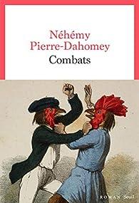 Combats par Néhémy Pierre-Dahomey