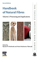 Handbook of Natural Fibres: Volume 2: Processing and Applications (Volume 2) (The Textile Institute Book Series, Volume 2)