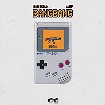 Bang Bang (feat. Naiv)