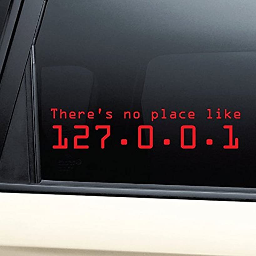 There's No Place Like 127.0.0.1 (Home) Vinyl Decal Laptop Car Truck Bumper Window Sticker - Red