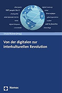 Von Der Digitalen Zur Interkulturellen Revolution