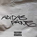 Adidas Pants [Explicit]