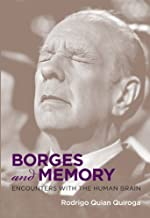 Borges and Memory: Encounters with the Human Brain (The MIT Press)