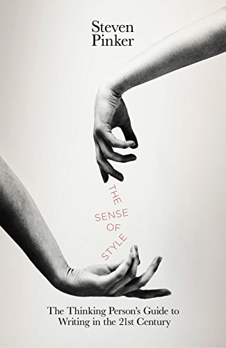 The Sense of Style: The Thinking Person's Guide to Writing in the 21st Centuryの詳細を見る