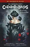 Cazador De Brujas 6. El Reinado De La oscuridad