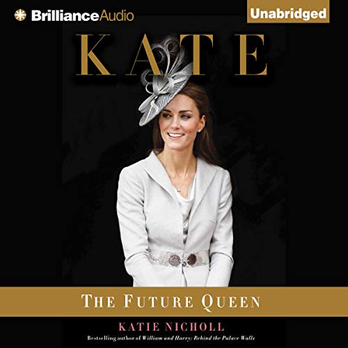 Kate: The Future Queen audiobook cover art