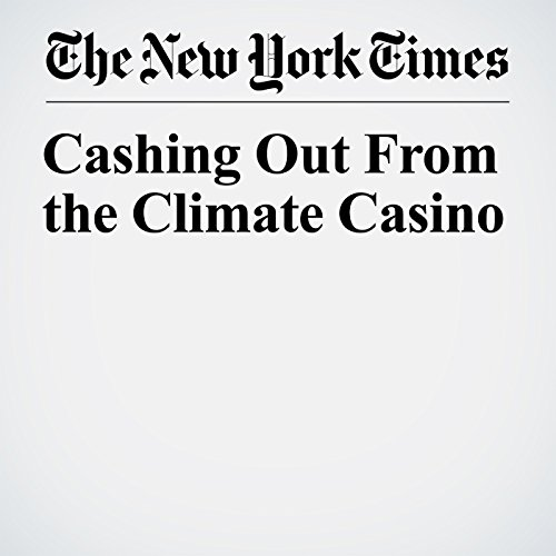 Cashing Out From the Climate Casino copertina