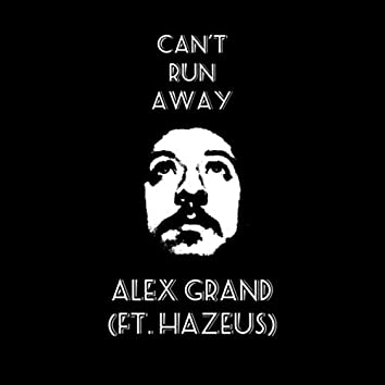 Can't Runaway (feat. Hazeus)