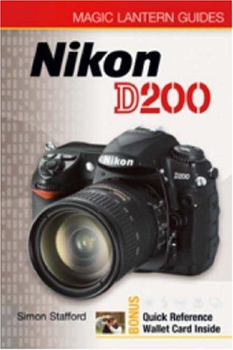 Magic Lantern Guides®: Nikon D200