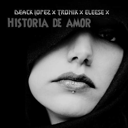 Deack Lopez feat. Eleese & Tronik