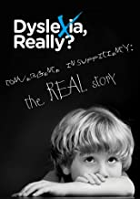 Dyslexia, Really? Convergence Insufficiency: the REAL story