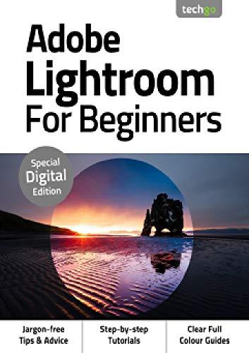 Adobe Lightroom For Beginners (English Edition)