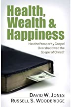 Health, Wealth & Happiness: Has the Prosperity Gospel Overshadowed the Gospel of Christ? (Paperback) - Common