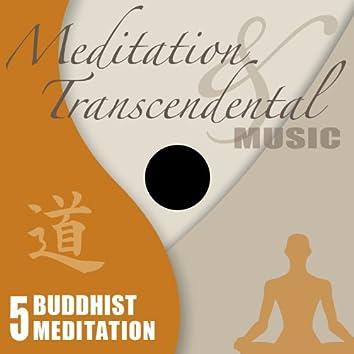 Meditation & Transcendental Music - Buddhist Meditation