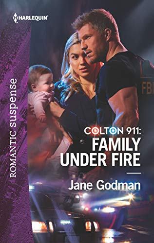 Colton 911 Family Under Fire by Jane Godman