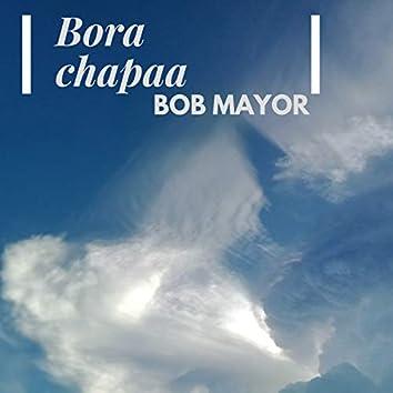 Bora Chapaa