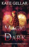 Magic Dark: Paranormal Romance (Irish Rogue Series)