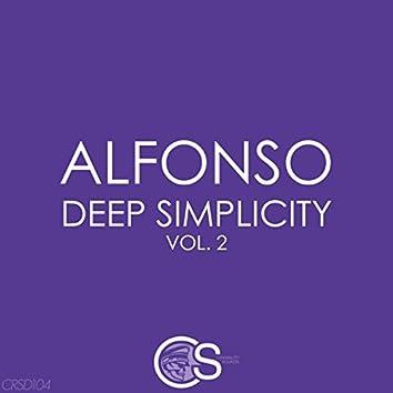Deep Simplicity, Vol. 2
