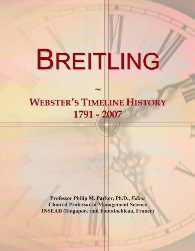 Breitling: Webster's Timeline History, 1791 - 2007