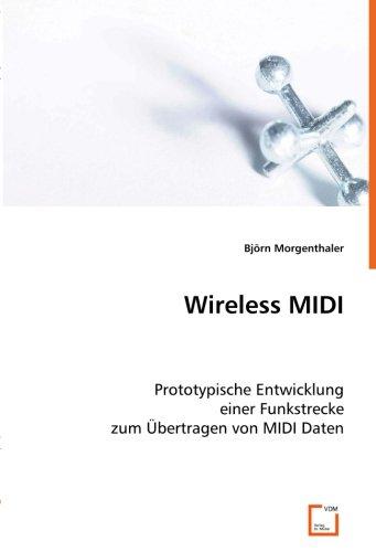 Wireless MIDI: Prototypische Entwicklung einer Funkstrecke zum Übertragen von MIDI Daten