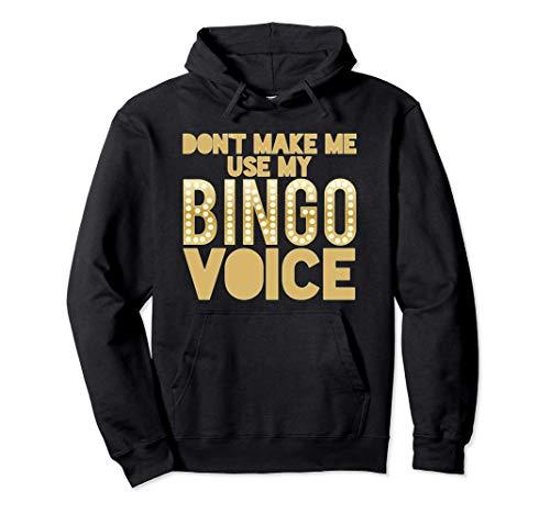 No me obligues a Usar mi voz de bingo Juego Juega a Jugador Sudadera con Capucha