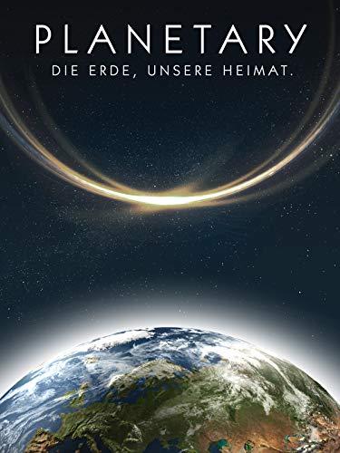 Planetary: Die Erde - Unsere Heimat
