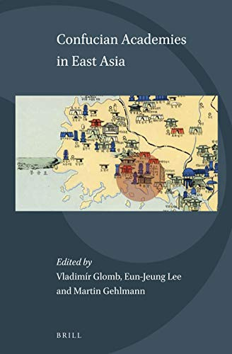 Confucian Academies in East Asia (Science and Religion in East Asia)